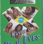 dvd kaviar on blue eyes